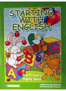 STARTING WITH ENGLISH PRE-PRIMARY PUPIL'S BOOK