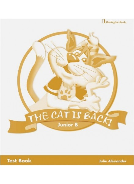 THE CAT IS BACK JUNIOR B (TEST BOOK)