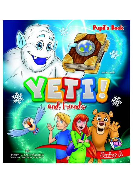 YETI AND FRIENDS JUNIOR A (PUPIL'S BOOK)