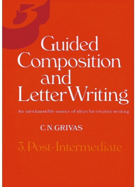 GUIDED COMPOSITION AND LETTER WRITING 3 Post - Intermediate