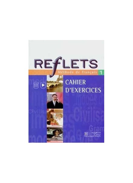 REFLETS 1 (CAHIER D' EXERCICES)