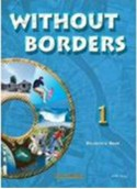 WITHOUT BORDERS 1 (STUDENT'S BOOK)
