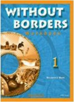 WITHOUT BORDERS 1 (WORKBOOK)