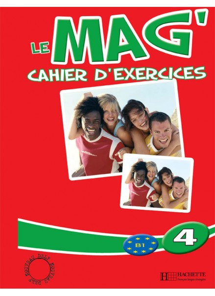 LE MAG 4 (CAHIER D EXERCICES)