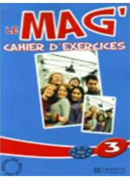 LE MAG 3 (CAHIER D'EXERCICES)
