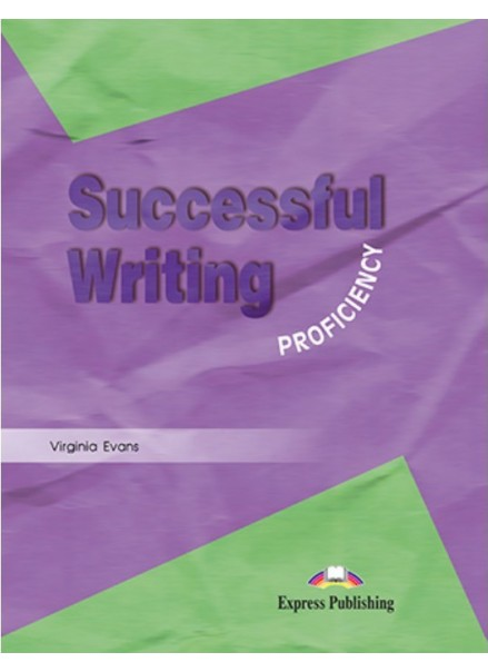 SUCCESSFUL WRITING PROFICIENCY STUDENTS BOOK