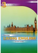 LEARNING LIVING ENGLISH 3 ACTIVITY BOOK