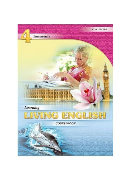 LEARNING LIVING ENGLISH 4 COURSEBOOK