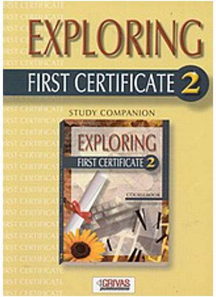 EXPLORING FIRST CERTIFICATE 1, STUDY COMPANION