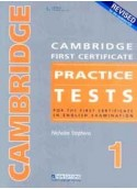 REVISED CAMBRIDGE FIRST CERTIFICATE PRACTICE TESTS 1, STUDENT'S BOOK