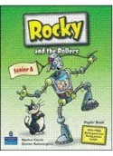 ROCKY AND THE ROLLERS JUNIOR A (PUPIL'S BOOK)