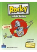 ROCKY AND THE ROLLERS JUNIOR A (COMPANION AND GRAMMAR BOOK)