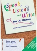 SPEAK LISTEN AND WRITE FOR A CLASS STUDENT'S BOOK