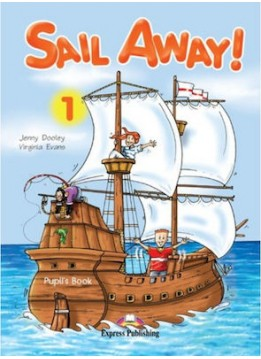 SAIL AWAY 1 - PUPIL'S BOOK (STORYBOOK+CD)