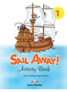 SAIL AWAY 1 - ACTIVITY BOOK