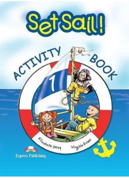 SET SAIL 1 - ACTIVITY BOOK